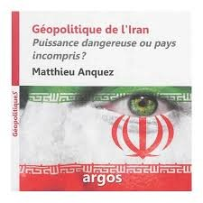 anquez_matthieu_geopolitique_de_l_iran